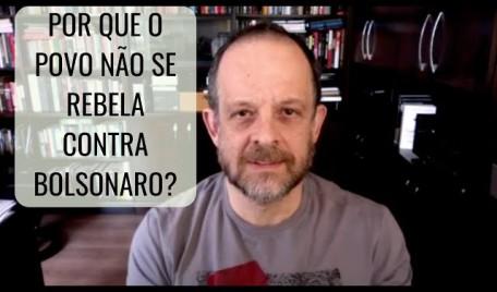 #Reapresentação - 20 Minutos Nacional: Por que o povo não se rebela contra Bolsonaro?
