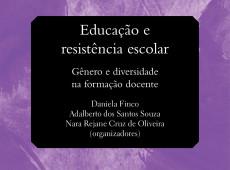 Livro grátis: 'Educação e resistência escolar'