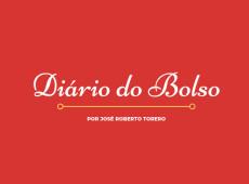 Diário do Bolso: Eu não fiz tudo o que ele pedia?