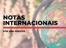 Notas internacionais, por Ana Prestes: 21 de março de 2019