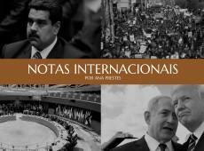 Notas internacionais, por Ana Prestes: 12 de março de 2019
