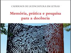 Livro grátis reúne artigos sobre prática e pesquisa para a docência em Letras; baixe íntegra