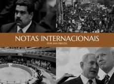 Notas internacionais, por Ana Prestes: 07 de março de 2019
