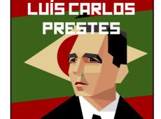 Luís Carlos Prestes, o Cavaleiro da Esperança