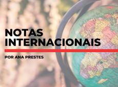 Notas internacionais, por Ana Prestes: 20 de maio de 2019