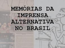 Memórias da Imprensa Alternativa no Brasil: lembrar é um ato político